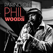 Pairing Off de Phil Woods