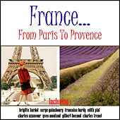 France: From Paris to Provence de Various Artists