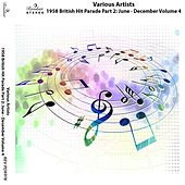 1958 British Hit Parade Part 2: June - December, Vol. 4 de Various Artists