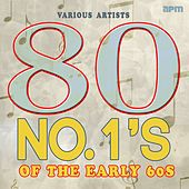 80 No.1's of the Early Sixties by Various Artists