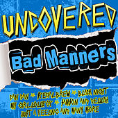 Uncovered: Bad Manners by Bad Manners