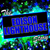 The Edison Lighthouse Story by Edison Lighthouse