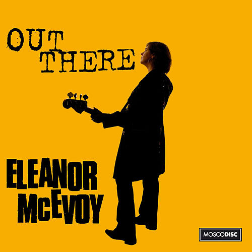 Out There by Eleanor McEvoy