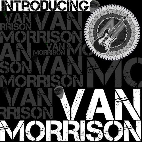 Introducing Van Morrison by Van Morrison