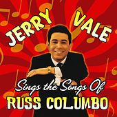 Jerry Vale Sings the Songs of Russ Columbo de Jerry Vale