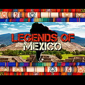 Legends of Mexico de Various Artists