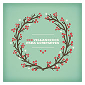 100 Villancicos para Compartir by Various Artists