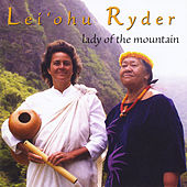 Lady of the Mountain by Lei'ohu Ryder