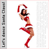 Let's Dance Santa Claus! by Various Artists