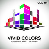 Vivid Colors, Vol. 4 by Various Artists