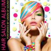 Hair Salon Album by Union Of Sound
