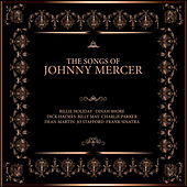 The Songs of Johnny Mercer von Various Artists