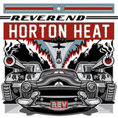 Rev van Reverend Horton Heat