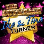 The Supreme Ike & Tina Turner de Ike and Tina Turner