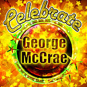 Celebrate: George Mccrae de George McCrae