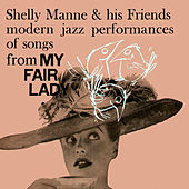 Modern Jazz Performances of Songs from My Fair Lady by Shelly Manne