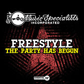 The Party Has Begun by FreeStyle