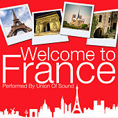 Welcome to France by Union Of Sound