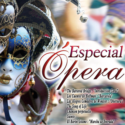 Especial Opera by Various Artists