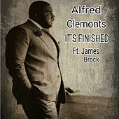It's Finished (feat. James Brock) by Alfred Clemonts
