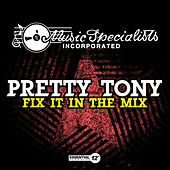 Fix It in the Mix de Pretty Tony