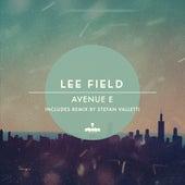 Avenue E by Lee Field