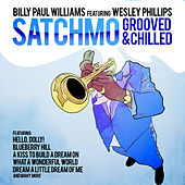 Satchmo Grooved & Chilled by Billy Paul Williams