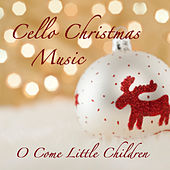 Cello Christmas Music: O Come Little Children by The O'Neill Brothers Group