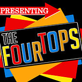 Presenting the Four Tops by The Four Tops