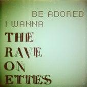 I Wanna Be Adored de The Raveonettes