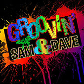Groovin' With...Sam & Dave by Sam and Dave