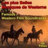 Les plus belles musiques de Westerns (Famous Westerns Soundtracks) von Various Artists