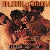 The New Professionals von Fireballs Of Freedom