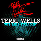 Just Like Dreamin' by Terri Wells
