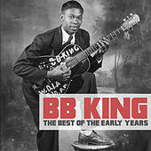 The Best of the Early Years de B.B. King