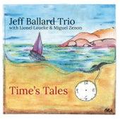 Time's Tales by Jeff Ballard