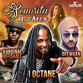 Senorita -Single by I-Octane