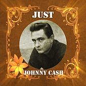 Just Johnny Cash von Johnny Cash