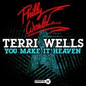 You Make It Heaven by Terri Wells