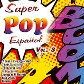 Super Pop Español Vol. 3 by Various Artists