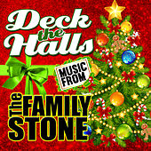 Music From: Deck the Halls & The Family Stone von Various Artists