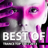 Trance Top 100 Best of 2013 by Various Artists