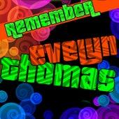 Remember Evelyn Thomas de Evelyn Thomas
