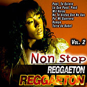 Non Stop Reggaeton Vol. 2 by Various Artists