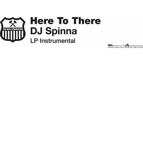 Here To There (Instrumentals) by DJ Spinna