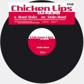 Bad Skin (DJ-KiCKS) von Chicken Lips