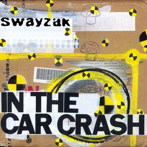 In The Car Crash by Swayzak
