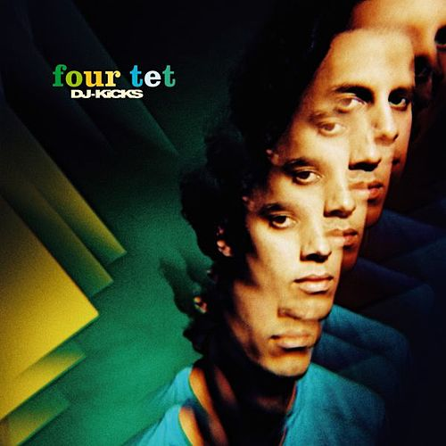 DJ-KICKS by Four Tet