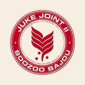 Juke Joint II by Boozoo Bajou