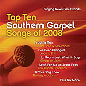 Singing News Fan Awards Top Ten Southern Gospel Songs of 2008 by Various Artists